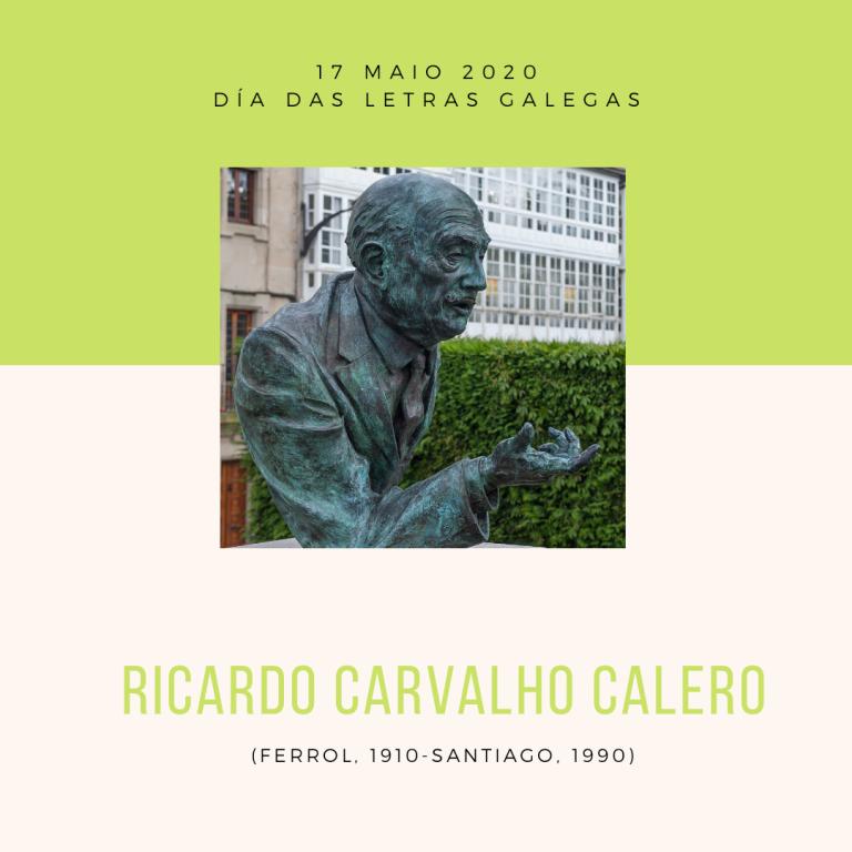 17 de mayo. Día das Letras Galegas  Ricardo Carvalho Calero